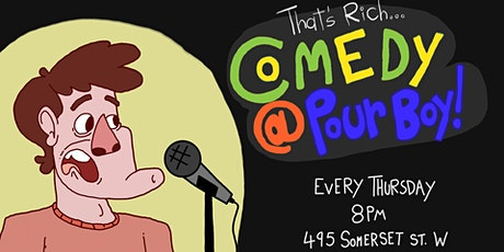 That's Rich! Comedy at Pour Boy (FREE WEEKLY COMEDY SHOW) tickets