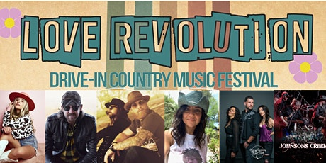 Love Revolution Drive-in Country Music Festival '21 tickets