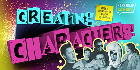 Basejump Comedy | Creating Characters! tickets