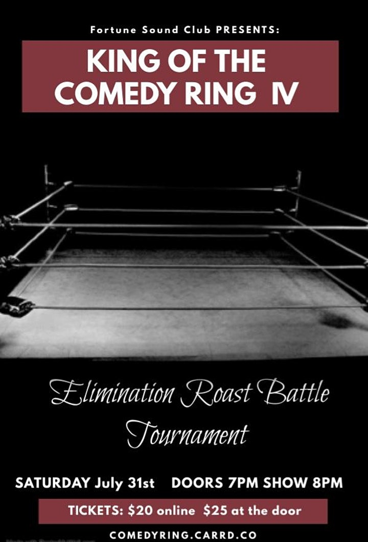 Fortune Sound Club Presents  THE KING OF THE COMEDY RING image
