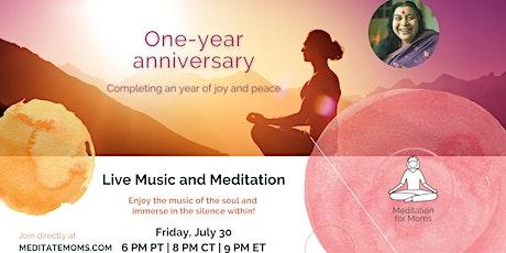 Meditation for Moms: Live Music & Meditation program, one year anniversary tickets