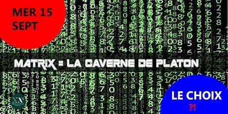 Matrix ou la caverne de Platon billets