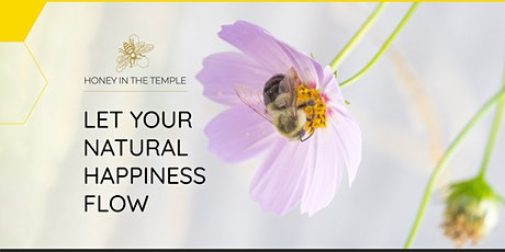 Let Your Natural Happiness Flow tickets