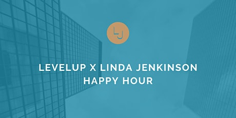 LevelUp X Linda Jenkinson Happy Hour - Sponsored by Native Hard Sparkling tickets
