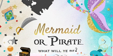 Mermaid  & Pirate Party tickets
