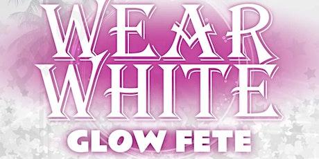 Wear white glow tickets