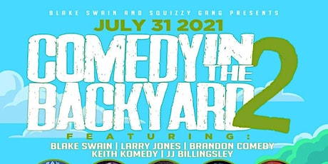 Blake Swain and Squizzy Gang Presents: Comedy In The Backyard 2 tickets