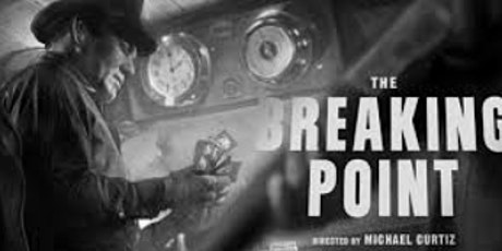 New Plaza Cinema Classic Talk Back:  The Breaking Point (1950) tickets