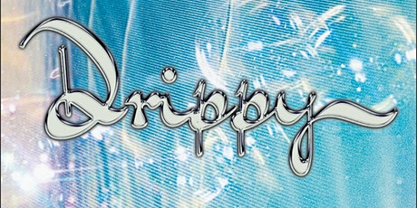 total release presents: Drippy (In support of WaterAid) tickets