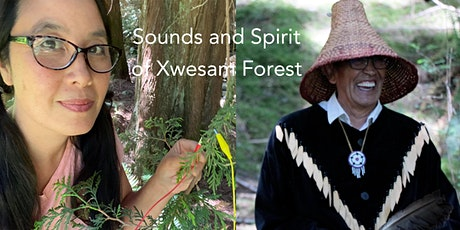 Sounds and Spirit in Xwesam Forest tickets