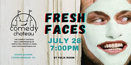 Comedy Chateau presents: Fresh Faces  (7/28) tickets