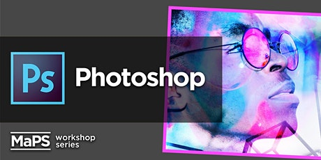 Image Editing Fundamentals in Adobe Photoshop tickets