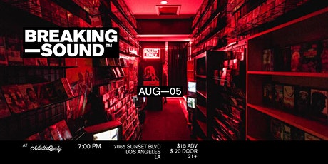 Breaking Sound LA feat. Rob Moss, Kyler Slater, William Mathieu, The Habits tickets