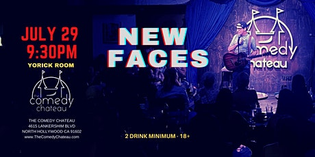 Comedy Chateau presents: New Faces  (7/29) tickets