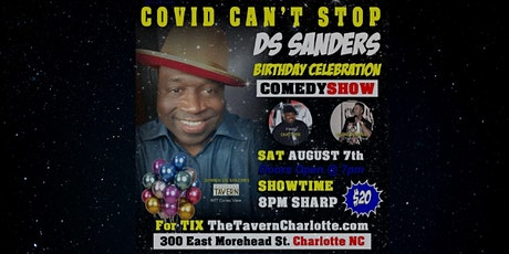 Covid Can't Stop DS Sanders Birthday Celebration Comedy Show tickets