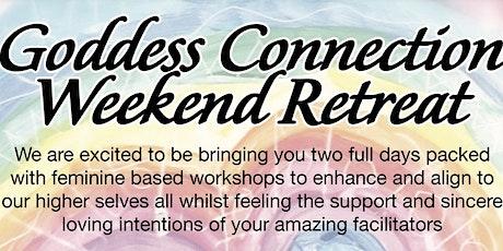 Goddess Connection Weekend Retreat tickets