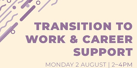 Transition to Work & Career Support tickets