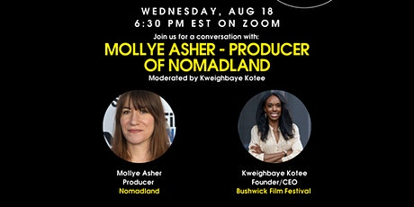 Conversation with the Producer of Nomadland, Mollye Asher! tickets