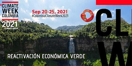 Climate Week Colombia 2021: Reactivación Económica Verde entradas