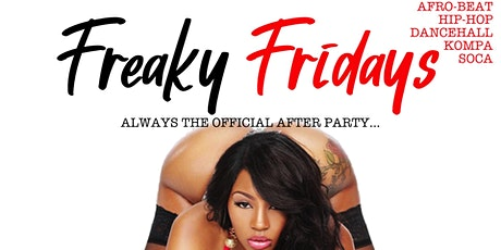 FREAKY FRIDAYS (AFTER PARTY) tickets