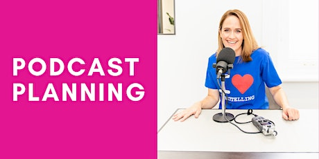 Podcast Planning tickets