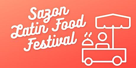 Sazon Latin Food Festival tickets