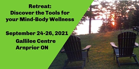 Retreat: Discover the Tools for your Mind-Body Wellness billets