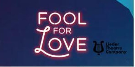 Fool For Love - Opening Night tickets
