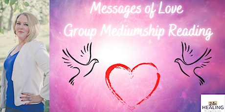 Messages of Love - Group Mediumship Readings tickets