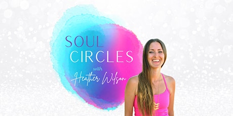 FREE Soul Circles for Women tickets