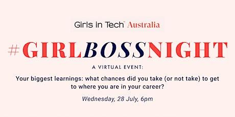 Girl Boss Night: Your biggest learnings biglietti
