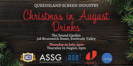 Christmas in AUGUST 2021 - QLD Screen Industry tickets