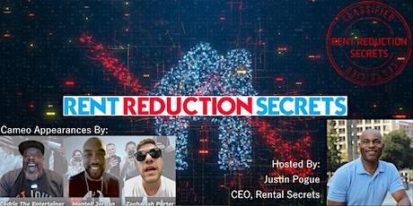 Rent Reduction Secrets tickets