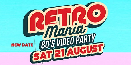 Retromania 80's Party tickets