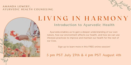 Living in Harmony - Introduction to Ayurvedic Health tickets