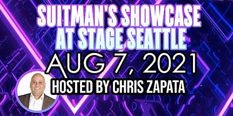 SuitMan's Showcase @ Stage Seattle II tickets