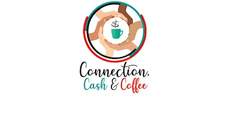 Aug. Connection, Cash & Coffee tickets