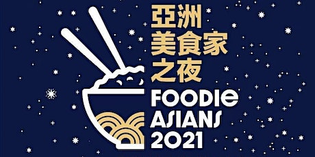 Foodie Asians 2021 tickets