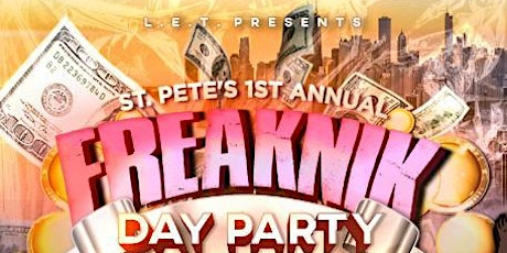 St. Pete's 1st Annual FREAKNIK Day Party tickets