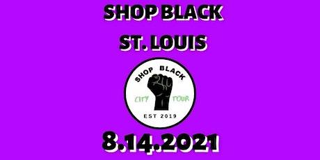 Shop Black St. Louis 8.14.2021 tickets