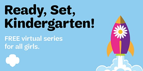 Ready, Set, Kindergarten: Community Troop Kickoff Series tickets