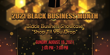 Black Business Showcase August  2021 tickets