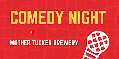 Comedy Night at Mother Tucker Brewery - Louisville tickets