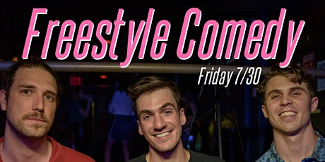 Freestyle Comedy in Astoria!  Friday 7/30 @ 7:30PM tickets