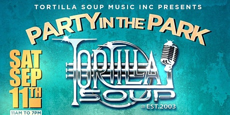 """Tortilla Soup's """"Party in the Park"""" tickets"""