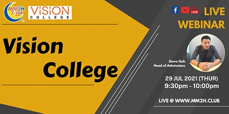 [Education Showcase] Vision College tickets