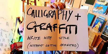 Calligraphy and  Graffiti : Write With Style tickets