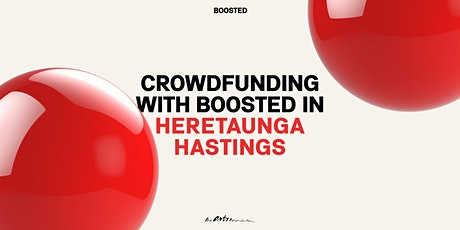 Crowdfunding with Boosted in Heretaunga Hastings tickets