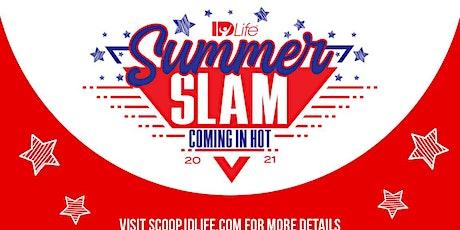 ID Life Summer Slam 2021 - West Houston tickets