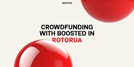 Crowdfunding with Boosted in Rotorua tickets